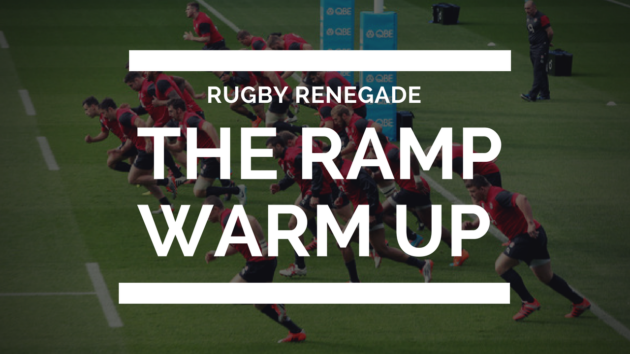 The ramp warm up for rugby rugby renegade strength the ramp warm up for rugby fandeluxe Image collections